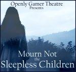 Mourn-Not-the-Sleepless-Children
